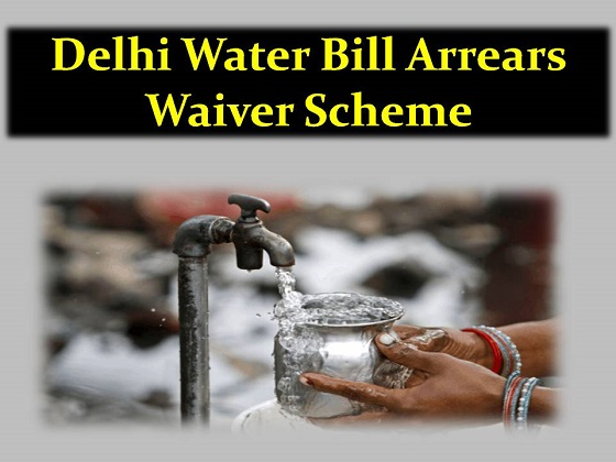 Delhi Water Bill Arrears Waiver Scheme pani bill maafi